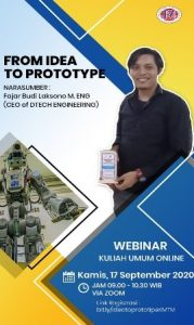 "Kuliah Tamu S1- Teknik Mesin 2020 ""From Idea To Prototype"""
